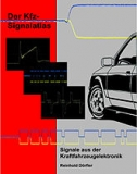 Der Kfz-Signalatlas - Signale aus der Kraftfahrzeugelektronik 2.Auflage